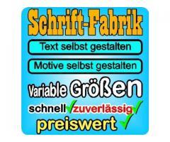 Beschriftungen kauft man bei SCHRIFT-FABRIK.DE